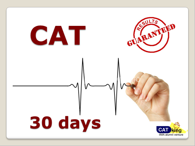 30 days to CAT
